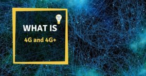 What is 4G and 4G+? Simply explained