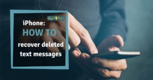 iPhone: How to recover deleted text messages