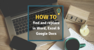 How to find and replace: A Guide for Word, Excel and Google Docs