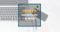 Powerful Word Shortcuts everyone needs to know