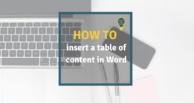 How to insert a table of content in Word