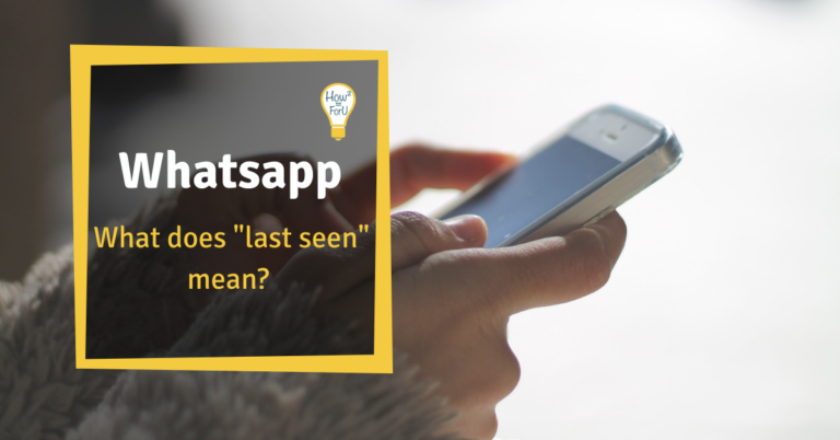 "WhatsApp: What does ""last seen"" mean"