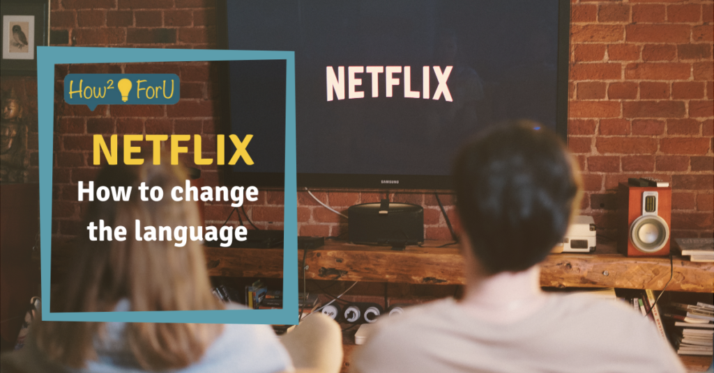 "Teaser image for the article ""Netflix: How to change the language"""