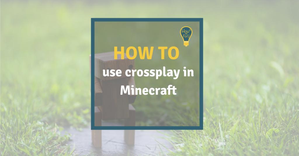 Crossplay in Minecraft