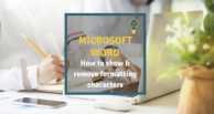 Word: How to show and remove formatting marks