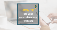 Using a smartphone as a webcam - this is how it works