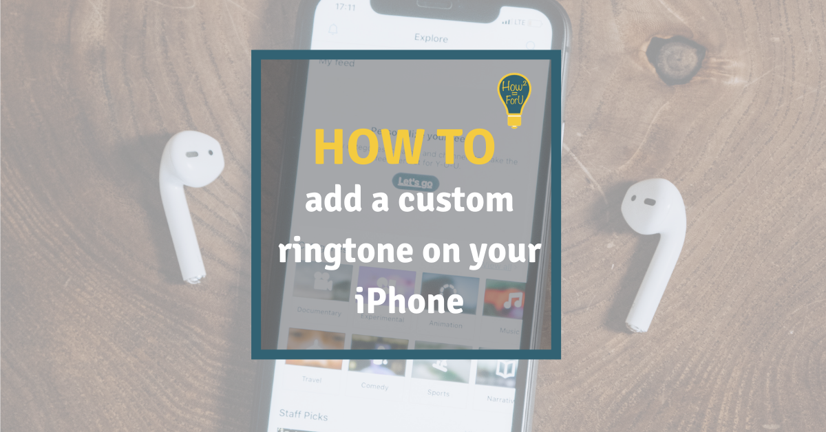 How to add a custom ringtone to your iPhone