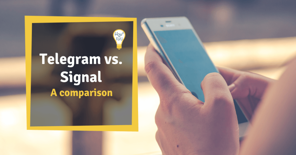 "Person holding a smartphone next to a text box reading ""Telegram vs. Signal - A comparison"""