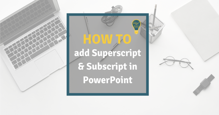 How to add superscript and subscript in PowerPoint