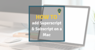 How to use superscript and subscript on a Mac