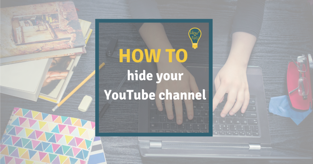 How to hide your YouTube channel