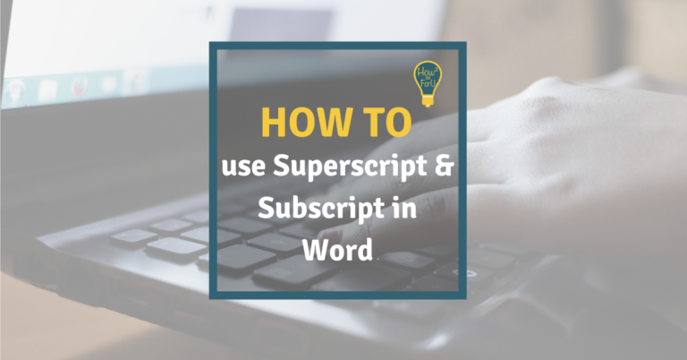How to use superscript and subscript in Word