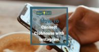 Connect Clubhouse profile with Instagram: This is how it works!