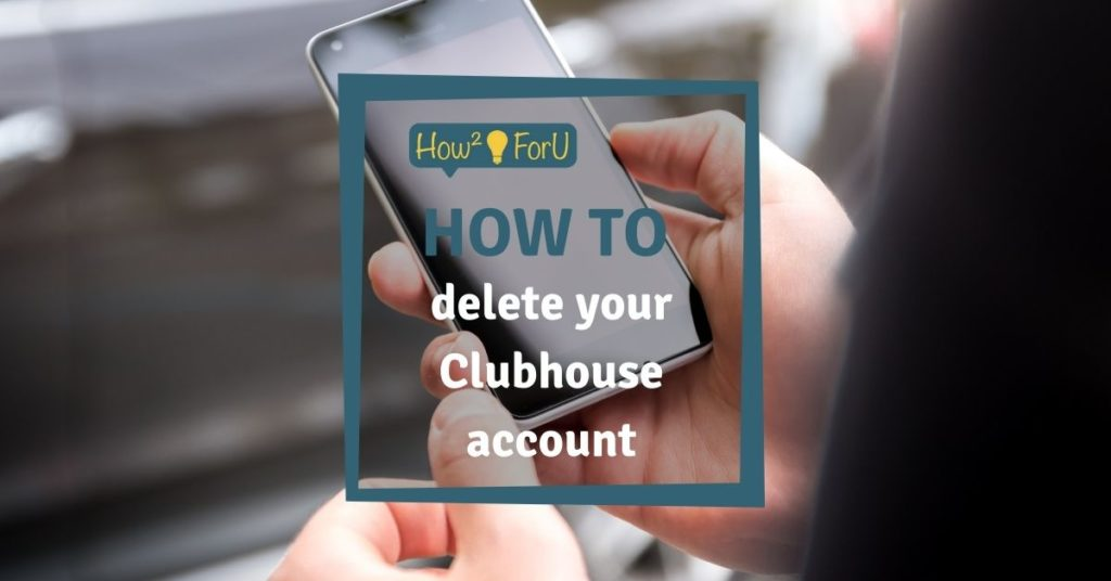How to delete your Clubhouse account