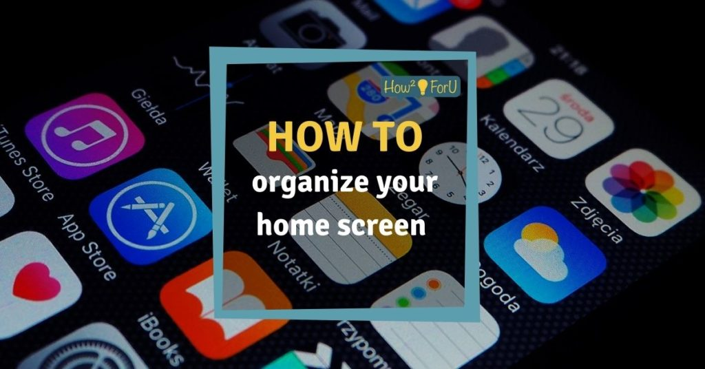 iOS14: How to organize your home screen