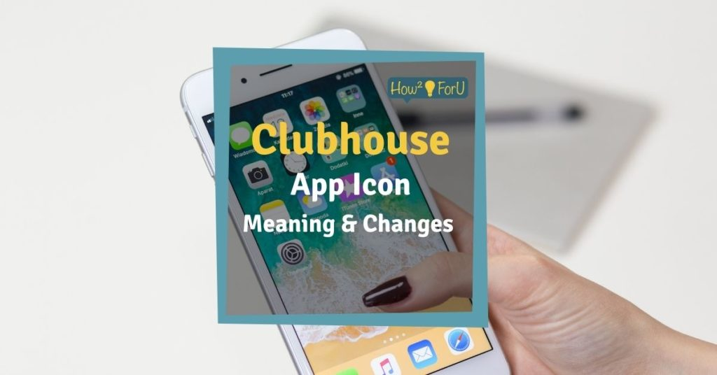Clubhouse app icon meaning and changes