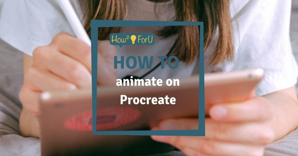 How to animate on Procreate