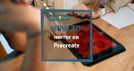 How to mirror on Procreate