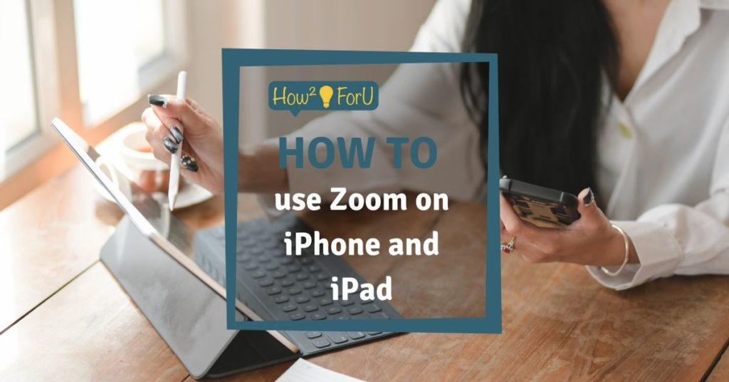 Zoom app on iPhone and iPad