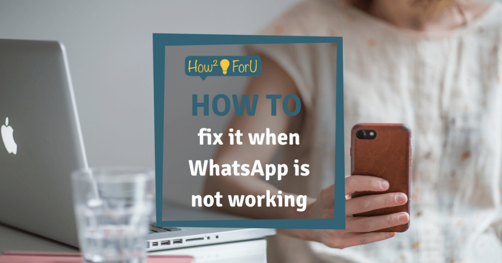 """Teaser image for the article """"How to fix it when WhatsApp is not working"""""""